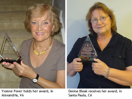 Yvonne Porter holds her award, in Alexandria, VA. Denise Bleak receives her award, in Santa Paula, CA.